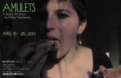 """Amulets,"" a senior thesis art show from Visual Arts Certificate student Ruthie Nachmany '12, opens this Thursday at the Lewis Center for the Arts. 185 Nassau Street, Princeton, NJ"